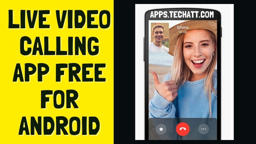 Live Video Calling App Free For Android